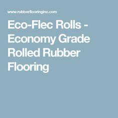Eco-Flec Rolls - Economy Grade Rolled Rubber Flooring