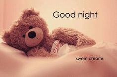 Beautiful Good Night Images, Pictures and More Cute Good Night Images Teddy Bear Beautiful Good Night Images, Good Night Images Hd, Cute Good Night, Good Night Gif, Good Night Sweet Dreams, Night Pictures, Good Night Quotes, Beautiful Voice, Morning Images