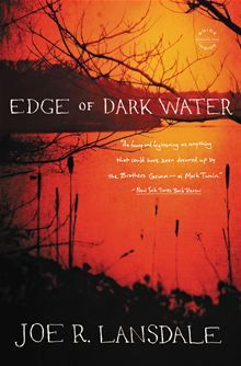 Book Review…Joe Lansdale's Edge of Dark Water | YOURS IN STORYTELLING...