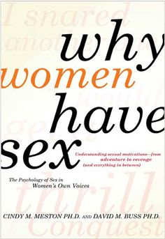Why Women Have Sex: Understanding Sexual Motivations from Adventure to Revenge (and Everything in Between) on Scribd