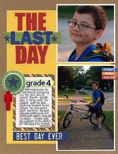 The Last Day Layout by Laina Lamb via Jillibean Soup Blog