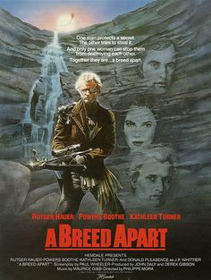 #2278. A Breed Apart, March, 2021. Jim Malden, a Vietnam vet who's lost his family, lives virtually alone on a bird-filled island, where he's a committed conservationist. When rock climber Mike Walker is hired by passionate egg collector J.P. Whittier to steal the eggs of the rare bald eagle, which lives on Malden's island, he tells Malden he's a nature photographer to gain his trust. However, Malden's infectious passion for the wild forces Walker to reconsider the plan. 80s Movie Posters, Classic Movie Posters, Movie Tv, Powers Boothe, Donald Pleasence, Kathleen Turner, Rutger Hauer, Vietnam Vets, Best Horror Movies