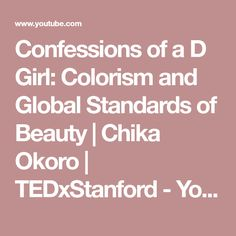 If you look like me, you're used to colorism, says Stanford Graduate Business School student Chika Okoro. She calls the phenomenon known as colorism – discri. Reading Body Language, Mba Degree, School Application, Stanford University, Graduate School, Business School, Sociology, Confessions, Teaching