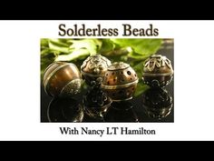 Making a Solderless Bead: Part One | Jewelry Tips with Nancy - YouTube