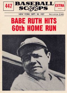 Before Roger Maris Broke The Home Run Record In 1961 ~ Babe Ruth Held The Title When He Hit 60 Home Runs In A Single Season On September 30, 1927!! ~ The Babe Held That Record For 34 Years