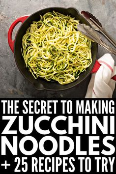 25 Guilt-Free Zucchini Noodle Recipes You'll Wish You Tried Sooner - - Perfect for our gluten-free friends, we're teaching you how to make perfect zoodles along with our favorite guilt-free zucchini noodle recipes! Zucchini Noodles Spaghetti, Making Zucchini Noodles, How To Cook Zucchini, Zucchini Noodle Recipes, Zoodle Recipes, Shrimp Recipes Easy, Spiralizer Recipes, Spaghetti Recipes, Vegetable Recipes