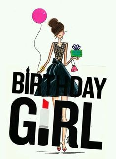super Ideas for birthday girl quotes feelings Birthday Girl Quotes, Happy Birthday Girls, Happy Birthday Meme, Today Is My Birthday, Happy Birthday Messages, Happy Birthday Images, Birthday Pictures, Its My Bday, Birthday Greetings