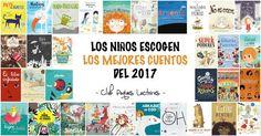 Los Ninos Escogen Cuentos Y Libros Infantiles Juveniles Editados En El Ano 2017 Que Mas Les Han Gustado Enganchado Sus Preferidos