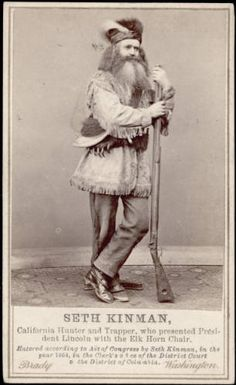 """California hunter and trapper  A studio portrait of Seth Kinman.  """"who presented President Lincoln with the Elk Horn Chair"""" and """"Entered according to Act of Congress by Seth Kinman, in the year 1864,"""