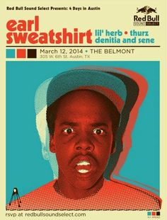 Earl Sweatshirt - American OF Odd Future Hip hop Music Poster Odd Future, Lil Herb, Arte Do Hip Hop, Earl Sweatshirt, Cool Posters, Retro Posters, Band Posters, Music Posters, Book Projects