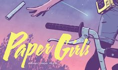 ICv2: Brian K. Vaughan announced two new projects for Image Comics in 2015: Paper Girls and We Stand Guard.