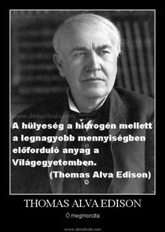 Thomas Alva Edison, Word 2, Daily Motivation, Positive Thoughts, Wisdom Quotes, Naha, Proverbs, Sarcasm, Wise Words