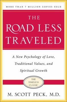 M. Scott Peck's The Road Less Traveled is a great classic book worth reading.