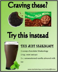 This Thin Mint Shakeology Recipe is delicious and will certainly passify any of those sweet tooth cravings you might be having. 1 scoop of Chocolate Shakeology and a tiny bit of mint extract and you will be hitting your goals and not missing your dessert. Shakeology Shakes, Beachbody Shakeology, Vegan Shakeology, Vanilla Shakeology, Healthy Shakes, Healthy Drinks, Healthy Recipes, Healthy Foods, Fixate Recipes