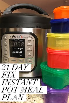 21 Day Fix Instant Pot Meal Plan | Hustle & Heart Fitness