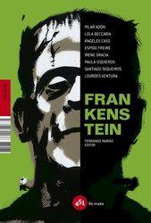 Frankenstein (Fernando Marías editor. VVAA)