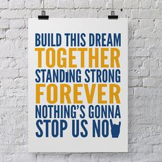 Printable Love Poster - Song Lyrics Art - Nothing's Gonna Stop Us Now. £4.00, via Etsy.