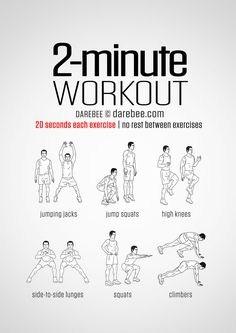 High intensity 2 minute easy no-equipment workout. Six exercises: high knees, jump squats, mountain climbers, side-to-side hops, squats and jamping jacks.
