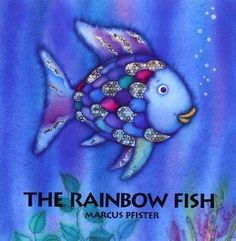 The Rainbow Fish by Marcus Pfister   29 Books Every '90s Kid Will Immediately Recognize