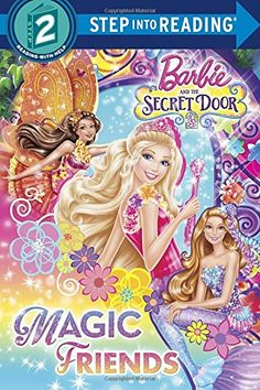Magic Friends (Barbie and the Secret Door) (Step into Reading) by Chelsea Eberly http://www.amazon.com/dp/0385382960/ref=cm_sw_r_pi_dp_Vjcoub1S06G9A