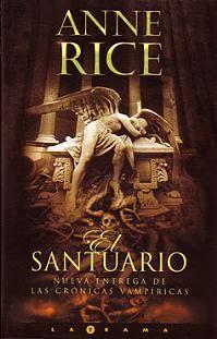 9  El Santuario - Anne Rice  Pide el libro en brenda.marquez95@gmail.com