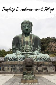 Japan: dagtrip Kamakura vanuit Tokyo - Dutchie on the Road Asia Travel, Japan Travel, The Road, Kamakura, Tokyo, Hiroshima, Statue, Inspiration, Blog