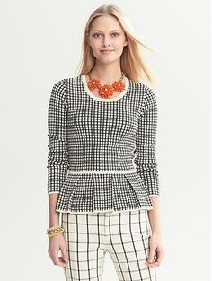 Banana Republic Windowpane Peplum Sweater $79.50 I don't normally suggest going head to toe in one designer or brand but...I Iove the whole outfit!