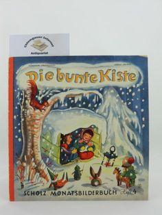 Scholz Monatsbilderbuch. Die bunte Kiste. Fünfter Jahrgang.: Börsch, Lili (