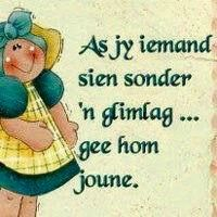 Afrikaans, True Words, Smurfs, Mom, Awesome, Fictional Characters, Fantasy Characters, Mothers, Shut Up Quotes