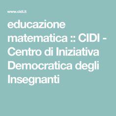 educazione matematica :: CIDI - Centro di Iniziativa Democratica degli Insegnanti