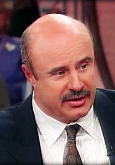 Dr. Phil is always doling out great advice on just about every topic, but we can't get over some of the wisest words he's ever spoken on the show:
