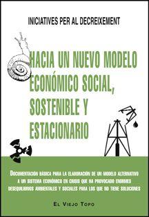 """Hacia un nuevo modelo económico social, sostenible y estacionario.  """"Documentación básica para la elboración de un modelo alternativo a un sistema económico en crisis que ha provocado enormes desequilibrios ambientales y sociales para los que no tiene soluciones""""  """"Iniciatives per al decreixement es una corriente d.""""  http://katalogoa.mondragon.edu/janium-bin/janium_login_opac.pl?find&ficha_no=107338"""