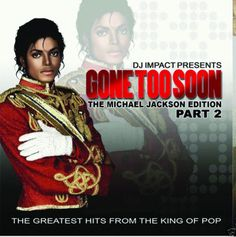 DJ IMPACT- Gone 2 Soon Part 2 Michael Jackson