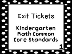 Exit Ticket Bundle that cover all of the math common core standards for kindergarten