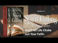Don't Let Life Choke Out YOur faith. 10/12 - YouTube