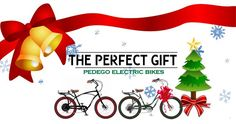 The Perfect Gift - A Pedego Electric Bike