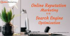 Here's a clear contrast between Online Reputation Marketing and Search Engine Optimization for a broader understanding of the concept.  Visit: http://www.oodlesmarketing.com/online-reputation-marketing/  #SEO #searchengineoptimization #ORM #onlinereputation #onlinereputationmarketing #onlinereputationmanagement #digitalmarketing #business #brand