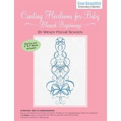 Creating Heirlooms for Baby - Blessed Beginnings (CD) Baptism Gown, Christening Gowns, Sewing Projects, Projects To Try, Baby Blessing, Machine Embroidery, Blessed, Mary, Needlepoint