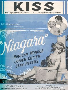 "'Kiss' from ""Niagara"", starring Marilyn Monroe, Joseph Cotten and Jean Peters. British Sheet Music, 1953."