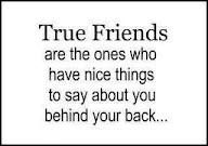 Exactly! They don't agree with ppl who wanna gossip about you they stick up for you no matter what! ;) jus sayin