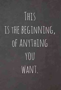 This is the beginning - Quotes - Motivation New Beginning Quotes, Quotes About New Year, Quotes About New Beginnings, Quotes About School, Quotes About Kids, Motivation School Quotes, Quotes About College, Quotes About Working Out, Motivation For Kids