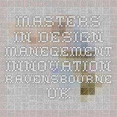 Masters in Design Management Innovation Ravensbourne UK
