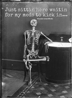 august 17th 2015 - just sitting here waiting for my meds to kick in. All the time .. lol #eds #ehlersdanlos #pseudotumorcerebri