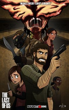"""The Last of Us- """"Make every shot count."""""""