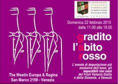 #GRADITOLABITOROSSO , A VENEZIA IL 22 FEBBRAIO. L'appuntamento dedicato ai vini rossi friulani e sloveni. #VILLAPARENS tra le aziende in degustazione.