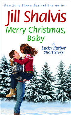 Title: Merry Christmas, Baby (Lucky Harbor Author: Jill Shalvis Publisher: Forever Publication Date: Synopsis: Wil. Merry Christmas Baby, Christmas Books, Good Books, Books To Read, My Books, Jill Shalvis, Open Book, Short Stories, Bestselling Author