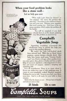 1919 Campbell's Soup vintage ad. Features the Campbell's Kids. When your food problem looks like a stone wall, let us help you over. Campbell's Vegetable Soup. 21 kinds and only 12¢ a can.