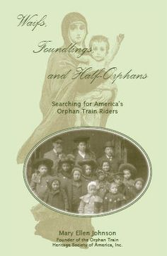 Orphan Train, Train Info, Books To Read, My Books, Innocence Lost, Happy Stories, Training Day, Vintage Magazines, Ancestry