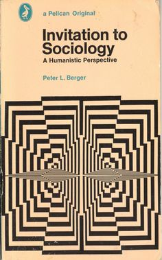 Invitation to Sociology, paperback book (1973)  Source: Things Magazine