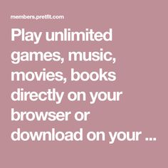 Play unlimited games, music, movies, books directly on your browser or download on your phone, computer or tablet. The Ok, Web Browser, Online Games, Finding Yourself, Play, Music, Phone, Books, Home